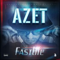 Cover Azet - Fast Life [EP]